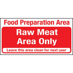 Raw Meat Only Area